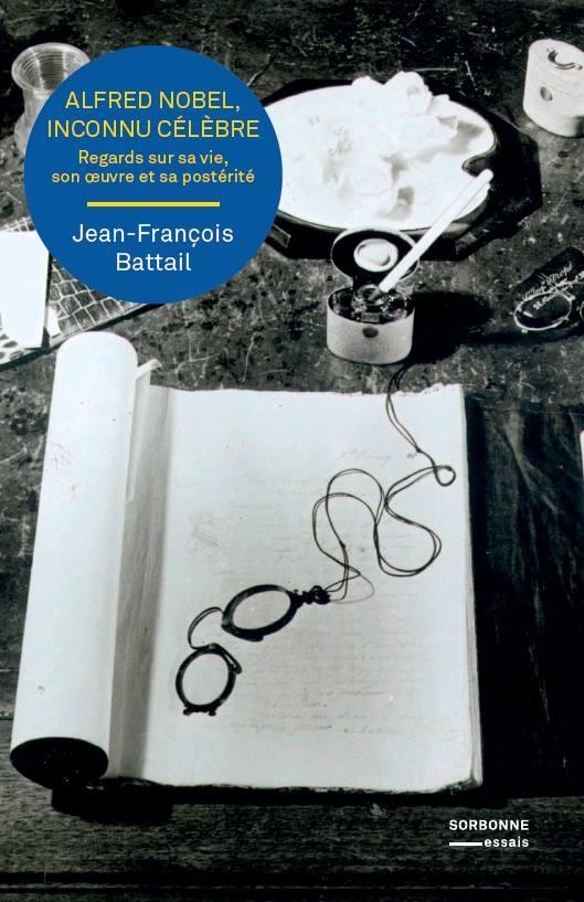 Alfred Nobel, inconnu célèbre : rencontre avec Jean-François Battail